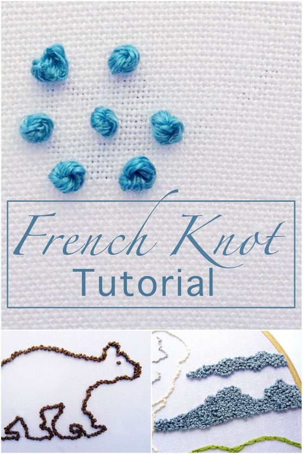 French Knot Tutorial ~ WanderingThreadsEmbroidery.com